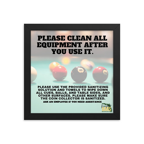 Clean all Pool Tables Framed poster