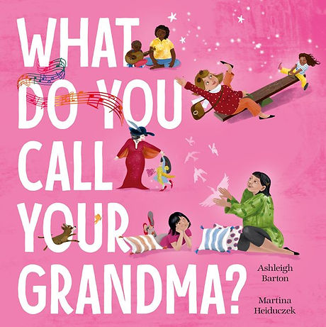 WhatDoYouCallYourGrandma.jpg