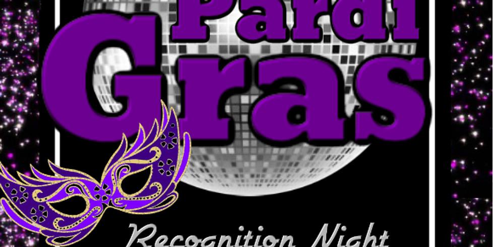 Recognition Night Pardi Gras!