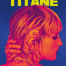 TITANE review by Victoria Alexander