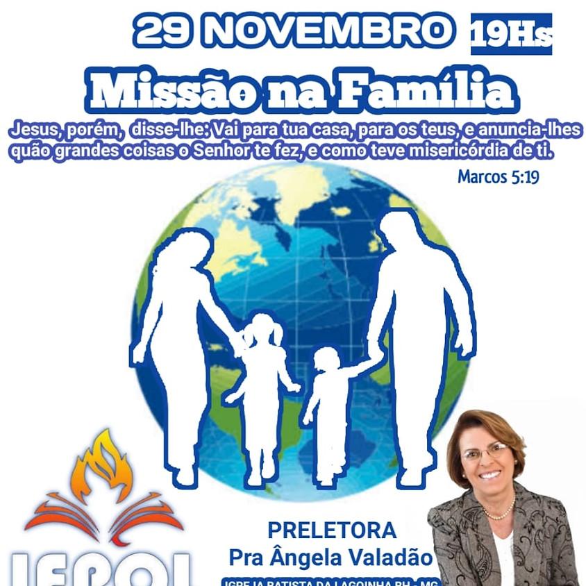Culto: Missão na Família
