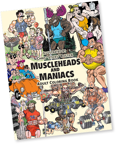 MuscleHeads & Maniacs Coloring Book 36 pgs.