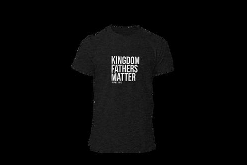 Kingdom Father's Matter T-shirt