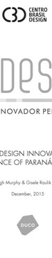 THE DESIGN INNOVATION PERFORMANCE OF PARANÁ BUSINESSES