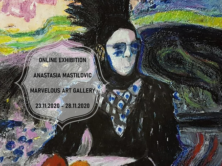Online Solo Exhibition together with Marvelous Art Gallery