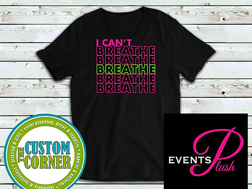 I Can't Breathe Tee (pink & green)