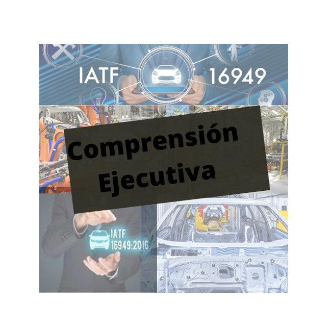 Comprensión ejecutiva IATF 16949:2016