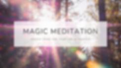 magic meditation blog post banner.png