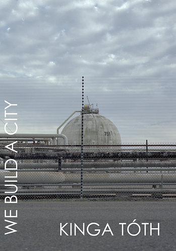 'We Build a City' by Kinga Tóth (78 pages)
