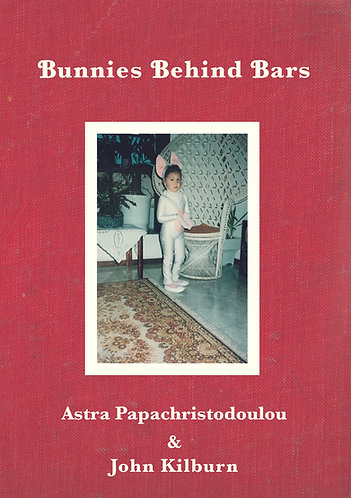 'Bunnies Behind Bars' by Astra Papachristodoulou & John Kilburn (70 pages)