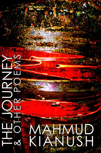 'The Journey' by Mahmud Kianush (147 pages)
