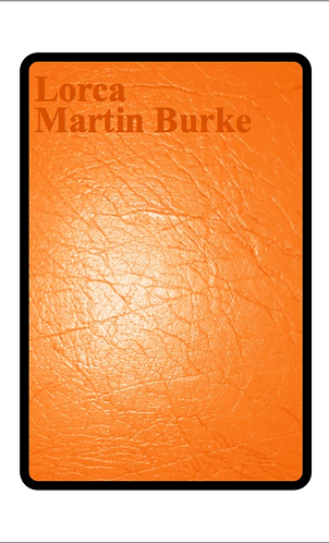'Lorca' by Martin Burke (28 pages)