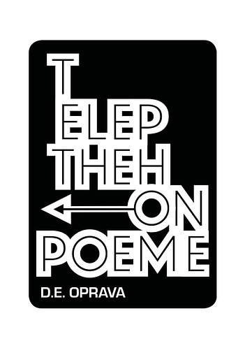 'Telephone the Poem by D E Oprava (67 pages)