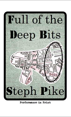 'Full of the Deep Bits' by Steph Pike (32 pages)