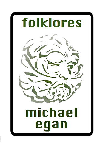 'Folklores' by Michael Egan (28 pages)