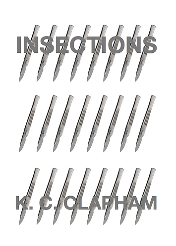 'Insections' by K.C Clapham (44 pages)