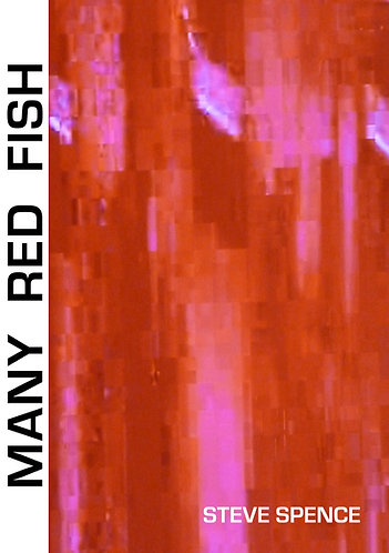 'Many Red Fish' by Steve Spence (45 pages)