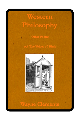 'Western Philosophy' by Wayne Clements ( 92 pages)