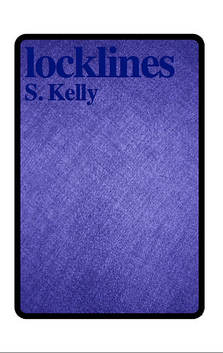 'Locklines' by S Kelly (24 pages)