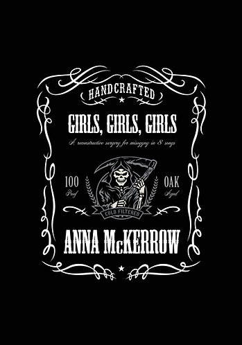 Girls, Girls, Girls, by Anna McKerrow (60 pages)