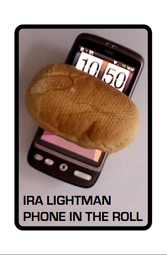 'Phone in the Roll' by Ira Lightman (32 pages)