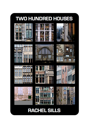 'Two Hundred Houses' by Rachel Sills (24 pages)