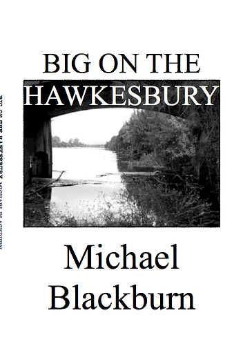 'Big on the Hawkesbury' by Michael Blackburn (28 pages)