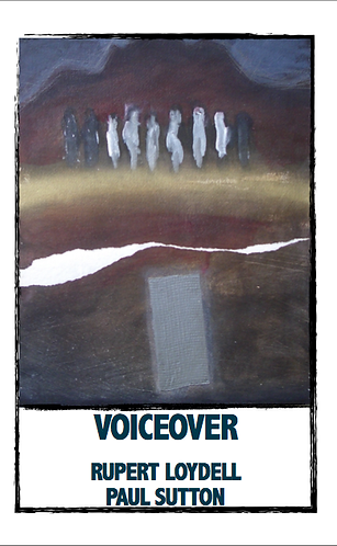 'Voiceover' by Rupert Loydell & Paul Sutton ( 28 pages)