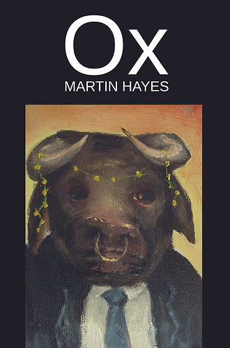 'Ox' by Martin Hayes, (104 pages)