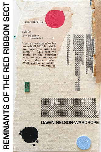 'Remnants of the Red Ribbon Sect' by Dawn Nelson-Wardrope