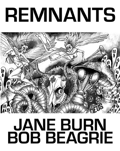 'Remnants' by Jane Burn & Bob Beagrie (99 pages, 11 images)