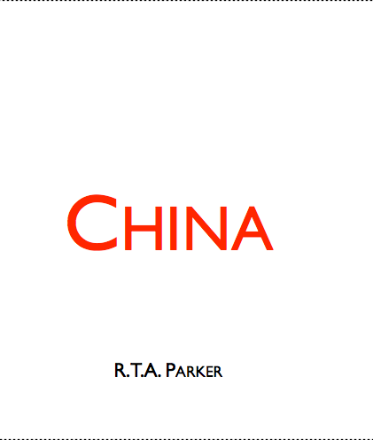 'China' by R. T. A. Parker (24 pages)