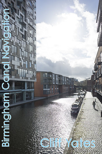 'Birmingham Canal Navigation, by Cliff Yates (36 pages)