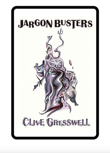 'Jargon Busters' by Clive Gresswell (83 pages)