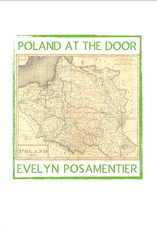 'Poland at the Door' by Evelyn Posamentier (48 pages)