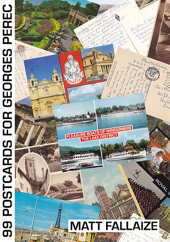 '99 Postcards For Georges Perec' by Matt Fallaize' (30 pages)