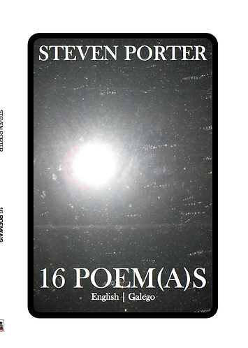 '16 Poem(a)s by Steven Porter (35 pages)