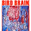 Thumbnail: 'Hello Tiny Bird Brain' by Marcus Slease (62 pages)