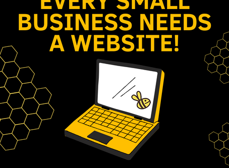Every Small Business Needs a Website!