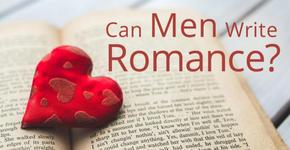 Can men write Romance?