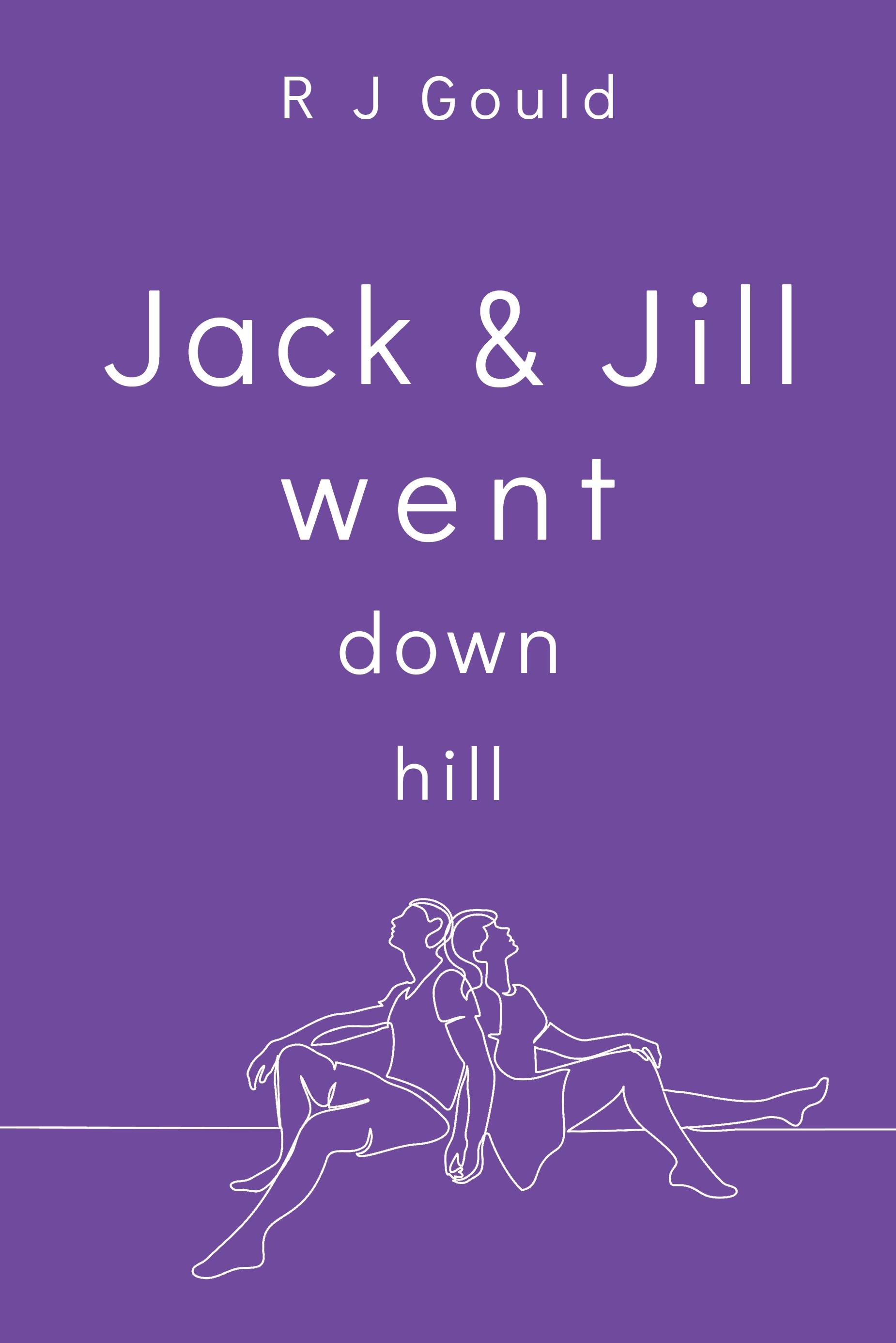 Jack & Jill went Downhill