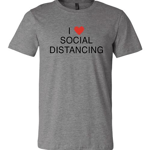 I ❤️ SOCIAL DISTANCING (unisex)
