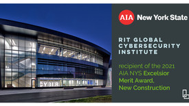 RIT Cybersecurity Building Wins AIA NYS Excelsior Merit Award