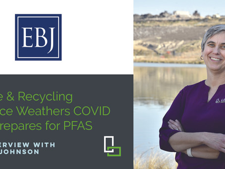 Jenny Johnson, Director of Waste & Recycling Talks LaBella Growth and PFAS with the EBJ
