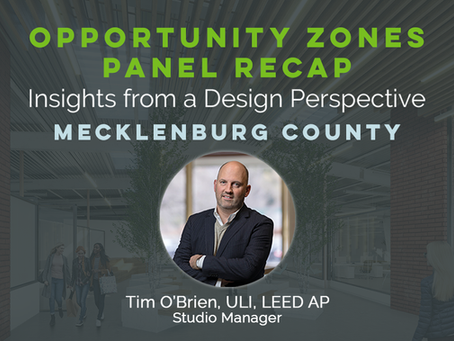 Tim O'Brien Shares Insights from a Design Perspective on Opportunity Zones in Mecklenburg County