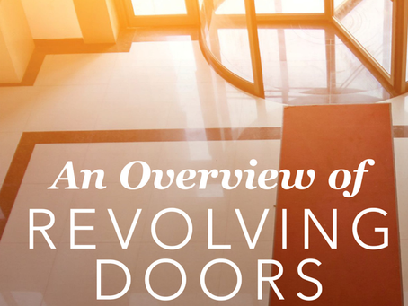 An Overview of Revolving Doors