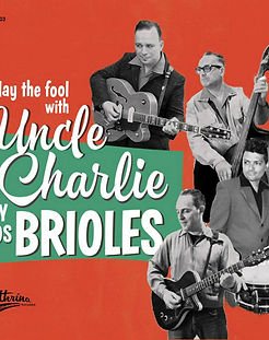 Uncle Charlie y Los Brioles Play The Fool With buy