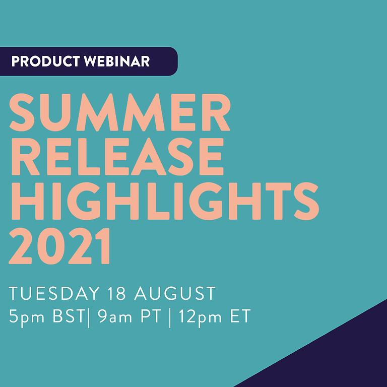 Summer Release Highlights '21