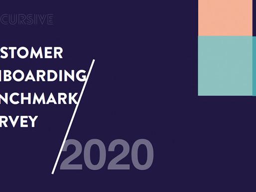 CUSTOMER ONBOARDING BENCHMARK SURVEY 2020