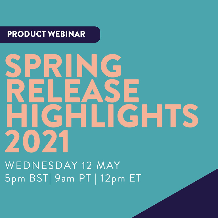 Spring Release Highlights '21
